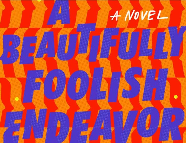 A Beautifully Foolish Endeavor bookcover