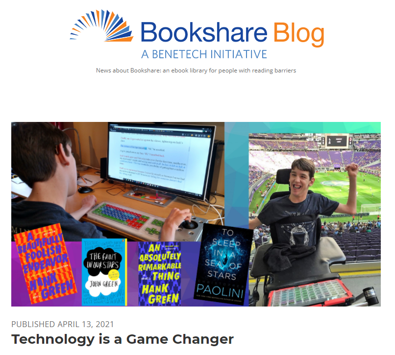 Screenshot of Bookshare Blog Technology is a Game Changer post, images of Justin at computer and Justin at soccer field, several book covers